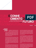 O Conhecimento como Futuro - Manifesto 2015 Subscrever em www.manifesto2015.com