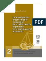 La Investigacion, Procesamiento y Ejecucion de la Delincuencia Organizada en el Sistema Penal Acusatorio