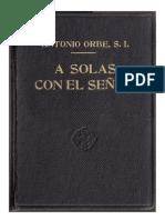 Antonio Orbe - A Solas Con El Señor
