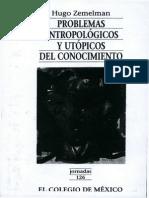 Zemelman, Hugo - Problemas Antropológicos y Utópicos Del Conocimiento