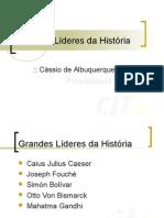 Grandes Líderes da História.ppt