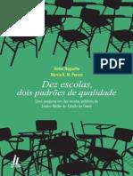 Dez Escolas, Dois Padrões de Qualidade (HAGUETTE, André; PESSOA, Márcio)