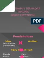 Pencegahan Terhadap Trauma