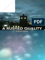 ARushed Quality