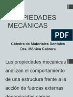 Propiedades Mecánicas Dra. Mónica Cabrera