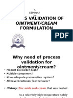 Process Validation of Ointment Creams