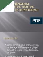 4. Bentuk-Bentuk Kontrak Konstruksi