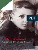 A Red Boyhood--Growing Up Under Stalin