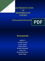 21091066-Case-Presentation-of-Hemorrhagic-Stroke-Subarachnoid-Hemorrhage.ppt
