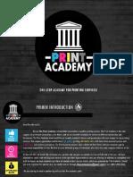 The Print Academy Primer