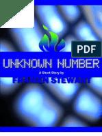 Unknown Number, A Dark Fantasy Short Story by Framen Stewart