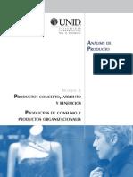 Desarrollo, U. I. (2001). Análisis Del Producto; Producto, Concepto, Atributo y Beneficios. .