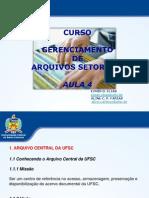 Arquivo Central Da UFSC Aplicação de GED Na Documentação Institucional Arquivos x TICs Dicas e Recomendações Para Conservação e Preservação