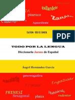 Todo Por La Lengua - Angel Hernandez Garcia
