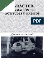 15. Caracter Actitudes y Hábitos