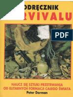 Darman Peter - Podręcznik survivalu. Naucz się sztuki przetrwania od elitarnych formacji całego świata (2002)