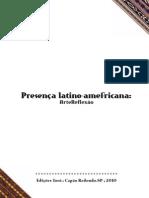 Presença Latino-Amefricana - Arte Reflexão