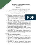 PP No 19 Tahun 1973 Ttg Pengaturan Dan Pengawasan Keselamatan Kerja Di Bidang Pertambangan