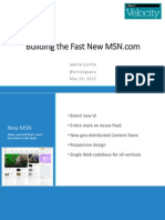 Building the Fast New MSN