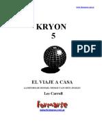 Kryon - Libro 5 - El viaje a casa
