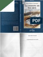 Vernant, Jean-Pierre. La muerte en los ojos. Figuras del Otro en la antigua Grecia..pdf