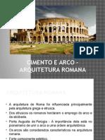 Cimento e Arco - Arquitetura Romana
