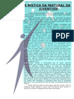 A_MISTICA_DA_PASTORAL_DA_JUVENTUDE.doc