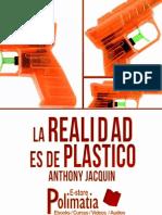 La Realidad Plastica... Esta Bueno