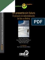 Un presente sin futuro El proyecto de industrialización del litio en Bolivia