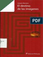 233587373 Jacques Ranciere El Destino de Las Imagenes