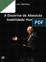 EMERSON EDUARDO RODRIGUES A Doutrina Da Absoluta Inabilidade Humana - John MacArthur