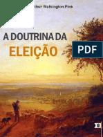 EMERSON EDUARDO RODRIGUES A Doutrina Da Eleição - Artigo - Arthur Walkington Pink