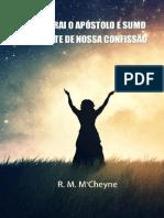 Considerai o Apóstolo e Sumo Sacerdote de Nossa Confissão - Robert M. M'Cheyne