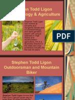 Stephen Todd Ligon - Biotechnology & Agriculture
