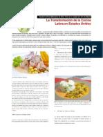 Desde la Gran Manzana de New York a la ciudad de Sol de Miami La Transformación de la Cocina Latina en Estados Unidos