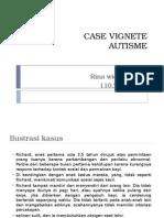 Case Vignete