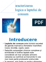 Caracterizarea Merceologica a Laptelui de Consum