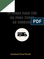 10 Dicas Para Ter Um Food Truck De