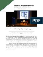 """Palestra """"Secessão da Transmissão"""", Gene Youngblood - Universidad Tres de Febrero,Buenos Aires 2012"""