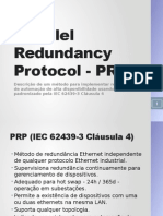 Parallel Redundancy Protocol - PRP