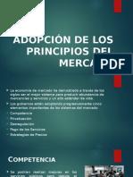 Adopción de Los Principios Del Mercado