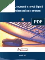 Innovazione, strumenti e servizi digitali per imprenditori italiani e stranieri