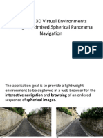 EXPLORING 3D VIRTUAL ENVIRONMENTS THROUGH OPTIMISED SPHERICAL PANORAMA NAVIGATION - PRESENTATION