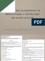 Slides o papel das cooperativas em relação a determinação e distribuição de renda