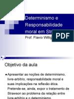 Determinismo e Responsabilidade Moral Em Strawson