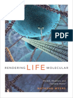 Rendering Life Molecular by Natasha Myers