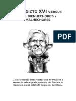 Benedicto XVI versis los Bienhechores y Malhechores