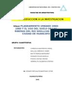 PLANEAMIENTO URBANO 1960-1980 Y EL USO DEL SUELO DE LAS RIBERAS DEL RIO SHULLCAS DE LA CIUDAD DE HUANCAYO