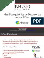 gestaoarquivisticadedocumentosusandoalfrescoinfusedsolutions-100716122339-phpapp01