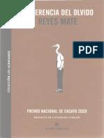 Mate, Reyes - La Herencia Del Olvido. Ensayos en Torno a La Razón Compasiva